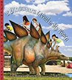 If Dinosaurs Lived in My Town by Marianne…