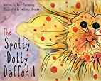 The Spotty Dotty Daffodil by Rose Mannering