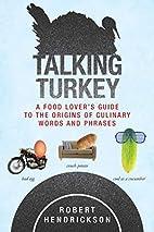 Talking Turkey: A Food Lover's Guide…