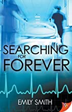 Searching For Forever by Emily Smith