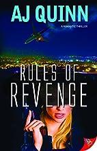 Rules of Revenge by AJ Quinn