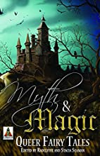 Myth and Magic: Queer Fairy Tales by…