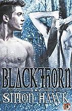 Blackthorn by Simon Hawk