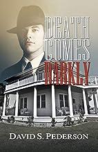 Death Comes Darkly by David S. Pederson