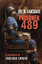 Prisoner 489 by Joe R. Lansdale