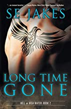 Long Time Gone (Hell or High Water Book 2)…
