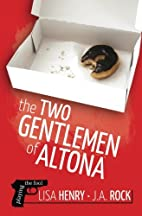 The Two Gentlemen of Altona (Playing the…