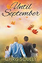 Until September by Chris Scully