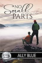 No Small Parts by Ally Blue