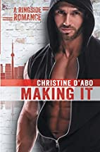 Making It (Ringside Romance Book 3) by…