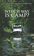 Which way is camp? : an Ethiopian, spiritual…