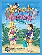 Teach the Beach by Don Walsh