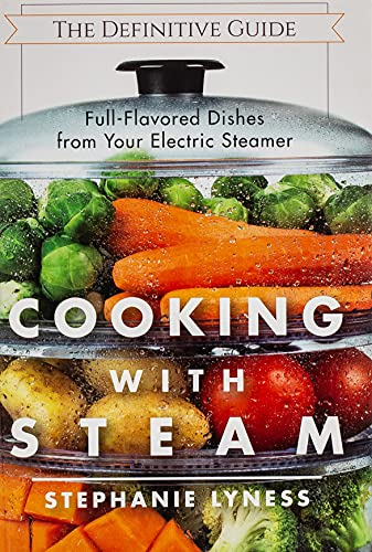 cooking-with-steam-spectacular-full-flavored-low-fat-dishes-from-your-electric-steamer