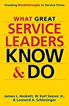 What Great Service Leaders Know and Do:…