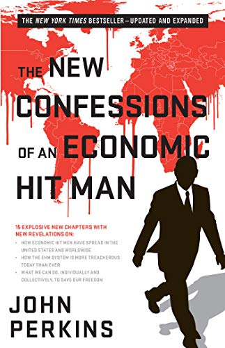 Cover of The New Confessions of an Economic Hit Man by John Perkins