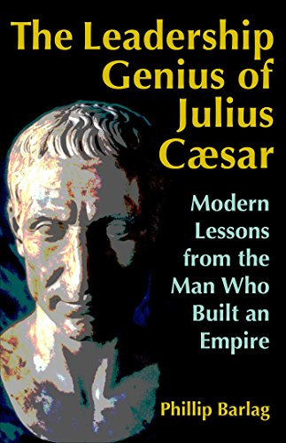the-leadership-genius-of-julius-caesar-modern-lessons-from-the-man-who-built-an-empire
