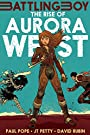 The Rise of Aurora West (Battling Boy) - Paul Pope