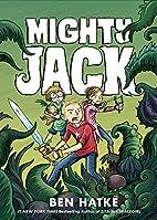 Mighty Jack by Ben Hatke