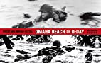 Omaha Beach on D-Day: June 6, 1944 with One…