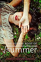 The Square Root of Summer by Harriet Reuter…