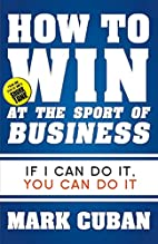 How to Win at the Sport of Business: If I…