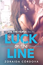 Luck on the Line by Zoraida Córdova