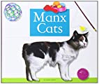 Manx Cats (Domestic Cats) by Tammy Gagne