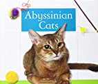 Abyssinian Cats (Domestic Cats) by Tammy…