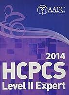 HCPCS Level II Expert 2014 by Aapc