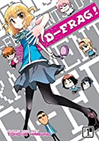 D-Frag!, Vol. 1 by Tomoya Haruno