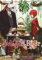 The Ancient Magus' Bride, Vol. 1: Enter the…