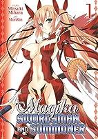 Magika Swordsman and Summoner Vol. 1 by…