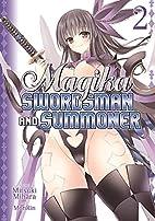 Magika Swordsman and Summoner, Vol. 2 by…