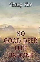 No Good Deed Left Undone (Sam Lagarde…