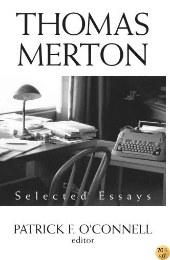 TThomas Merton: Selected Essays