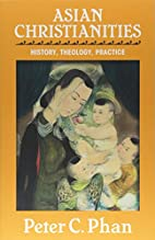 Asian Christianities: History, Theology,…