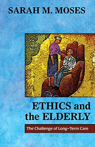 ethics-and-the-elderly-the-challenge-of-long-term-care