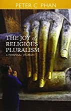 The Joy of Religious Pluralism: A Personal…