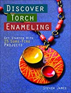 Discover Torch Enameling: Get Started with…