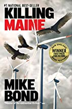 Killing Maine by Mike Bond