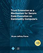 Trust Extension as a Mechanism for Secure…