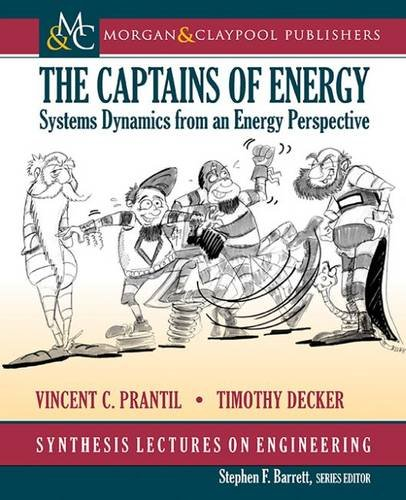 the-captains-of-energy-systems-dynamics-from-an-energy-perspective-synthesis-lectures-on-engineering