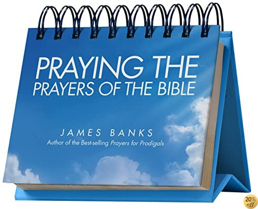 TPraying the Prayers of the Bible Perpetual Calendar - Page a Day: Daily Prayers from God's Word