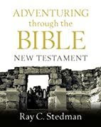 Adventuring through the Bible: New Testament…