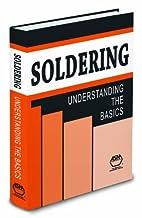 Soldering: Understanding the Basics by Mel…
