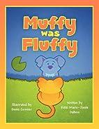 Muffy Was Fluffy by Rikki Marie DuBois