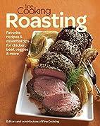 Fine Cooking Roasting: Favorite Recipes &…