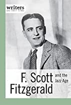 F. Scott Fitzgerald and the Jazz Age by…