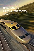 Inside a High-Speed Train (Life in the Fast…