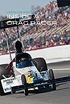 Inside a Drag Racer (Life in the Fast Lane)…